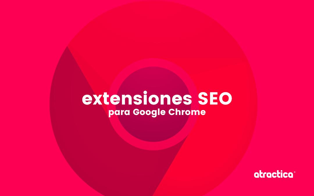 Extensiones SEO para Chrome