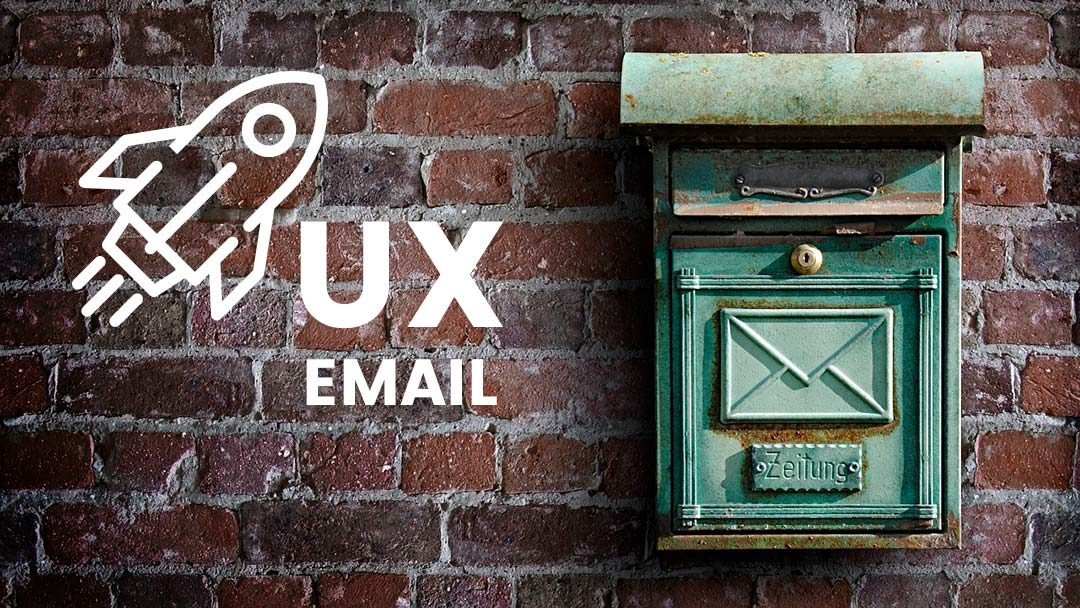 Cómo mejorar la experiencia de usuario de tus emails