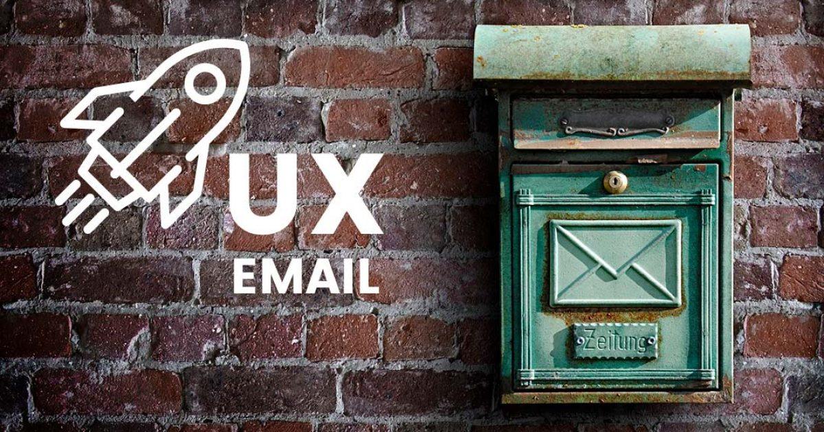como mejorar la experiencia de usuario de tus emails